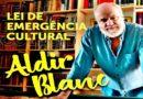 Cultura apresenta eventos dos projetos contemplados pela Lei Aldir Blanc